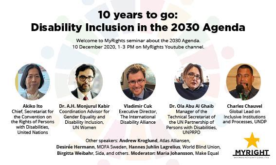 Inbjudan - Beskrivning: 10 years to go: Disability inclusion in the 2030 agenda Namn och foton på talare. Information om tid, plats och anmälan.